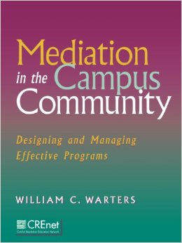 Cover of Bill's Book on Campus Mediation